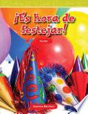Es Hora De Festejar! / Party Time!