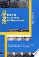 Español Para El Comercio Internacional