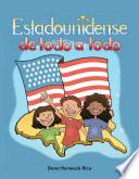 Estadounidense De Todo A Todo (american Through And Through)