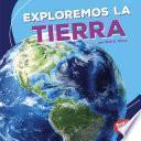Exploremos La Tierra (let S Explore Earth)