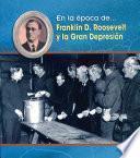 Franklin D. Roosevelt Y La Gran Depresion/ Franklin D. Roosevelt And The Great Depression