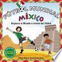 Futbol Mundial Mexico
