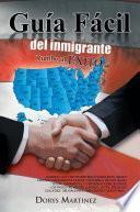 Guía Fácil Del Inmigrante