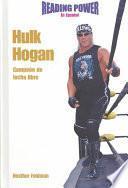 Hulk Hogan Campeon De Lucha Libre/ Wrestling Pro