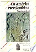 libro La América Precolombina