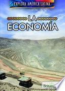 La Economía (the Economy Of Latin America)