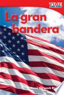libro La Gran Bandera (grand Old Flag) (spanish Version)