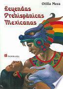 Leyendas Prehispánicas Mexicanas