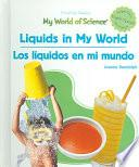 Liquids In My World/ Los Liquidos En Mi Mundo