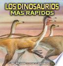 Los Dinosaurios M˜s R˜pidos