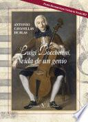 Luigi Bocherini, Vida De Un Genio