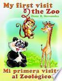 Mi Primera Visita Al Zoológico