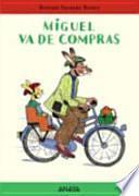 libro Miguel Va De Compras