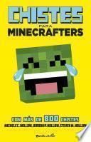 Minecraft. Chistes Para Minecrafters