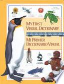 My First Visual Dictionary/mi Primer Diccionario Visual