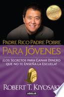 Padre Rico, Padre Pobre Para Jóvenes