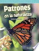Patrones En La Naturaleza (patterns In Nature)