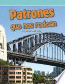 Patrones Que Nos Rodean (patterns Around Us)
