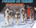 Perros De Trineo/sled Dogs
