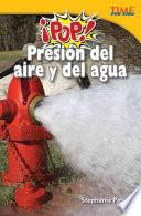 Pop! Presin Del Aire Y Del Agua