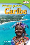 Próxima Parada: El Caribe
