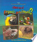 Qué Es El Reino Animal?