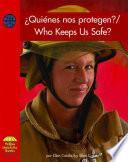 Quienes Nos Protegen?/who Keeps Us Safe?