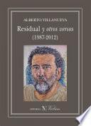Residual Y Otros Versos (1987 2012)