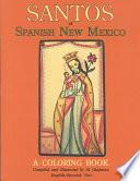 Santos Of Spanish New Mexico