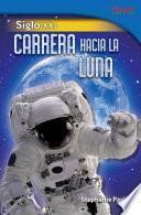 Siglo Xx: Carrera Hacia La Luna