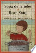 Sopa De Frijoles / Bean Soup