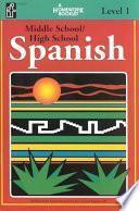 Spanish, Middle School/high School, Level 1