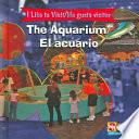 The Aquarium/el Acuario