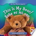 libro This Is My Bear/Éste Es Mi Oso