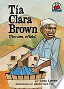 libro Tía Clara Brown (aunt Clara Brown)