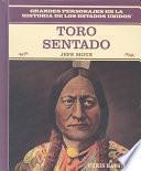 Toro Sentado: Jefe Sioux: Sitting Bull: Sioux War Chief