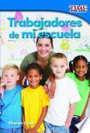 Trabajadores De Mi Escuela (workers At My School)