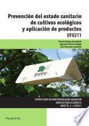 Uf0211   Prevención Del Estado Sanitario De Cultivos Ecológicos Y Aplicación De Productos