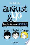 Wonder. August Y Yo