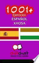 1001+ Ejercicios Español   Xhosa