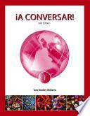 ¡a Conversar! Level 1 Student Book (2nd Edition)
