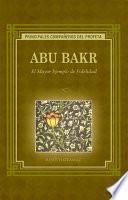 libro Abu Bakr El Mayor Ejemplo De Fidelidad