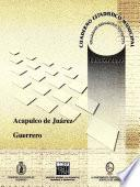 Acapulco De Juárez Estado De Guerrero. Cuaderno Estadístico Municipal 2000