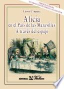 libro Alicia En El País De Las Maravillas. A Través Del Espejo