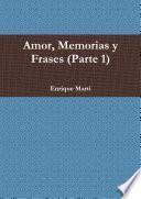 Amor, Memorias Y Frases