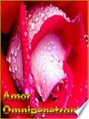 Amor Omnipenetrante