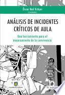 Análisis De Incidentes Críticos De Aula