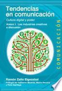 libro Anexo I. Las Industrias Creativas A Discusión