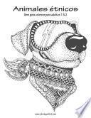Animales étnicos Libro Para Colorear Para Adultos 1 & 2