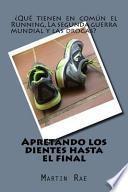 libro Apretando Los Dientes Hasta El Final